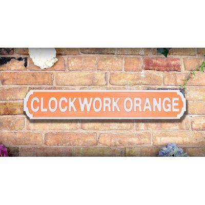 Clockwork Orange Road Sign