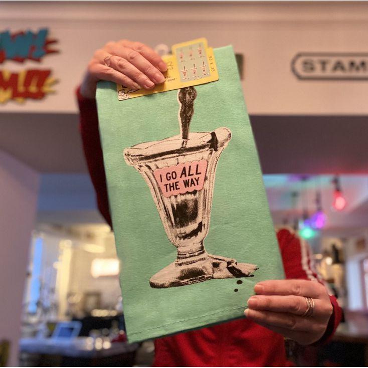 I Go All The Way Tea Towel Retro Gifts £ 11.00 Store UK, US, EU, AE,BE,CA,DK,FR,DE,IE,IT,MT,NL,NO,ES,SE