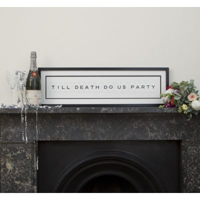 Till Death Do Us Party Sign