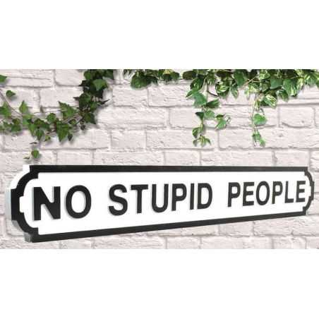 No Stupid People Road Sign Retro Signs  £34.00 Store UK, US, EU, AE,BE,CA,DK,FR,DE,IE,IT,MT,NL,NO,ES,SE