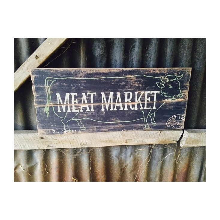 Meat Market Wooden Wall Sign In Vintage Antique For Man