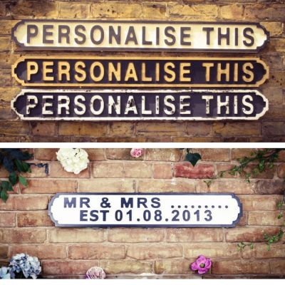 Personalised Road Signs Retro Signs Smithers of Stamford £ 85.00 Store UK, US, EU, AE,BE,CA,DK,FR,DE,IE,IT,MT,NL,NO,ES,SE